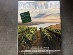 Spectacular Wineries of Washington book